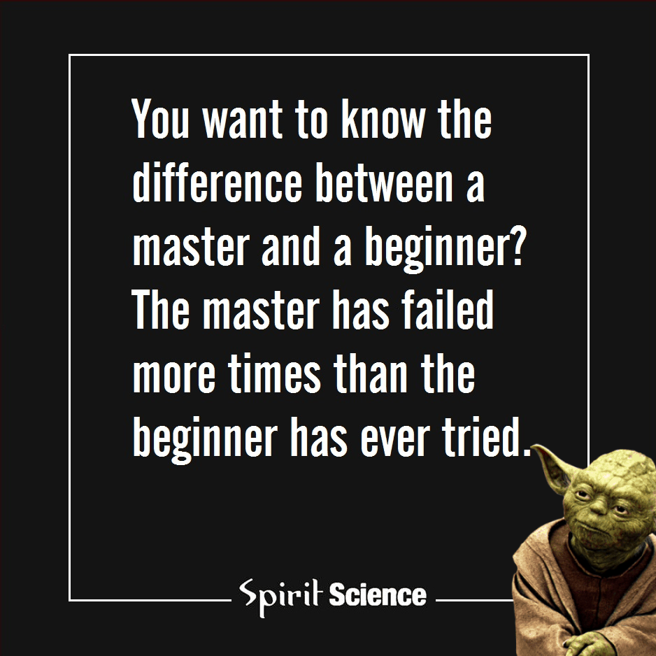 Yoda quote the difference between a master and a beginner